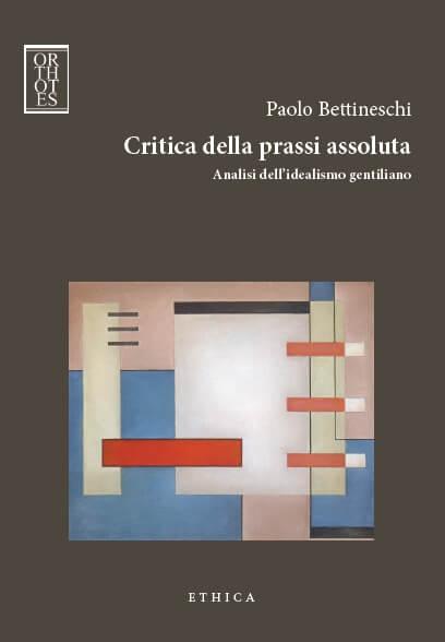 Critica della prassi assoluta