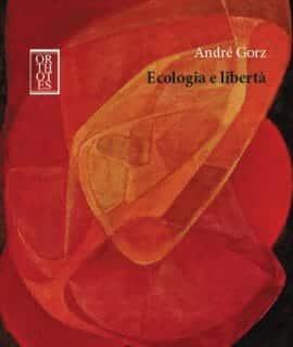 Ecologia e libertà