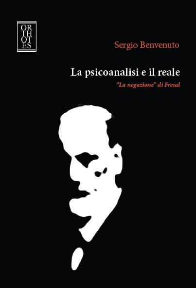 La psicoanalisi e il reale