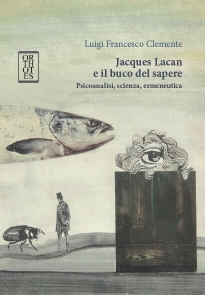 Lacan e il buco del sapere
